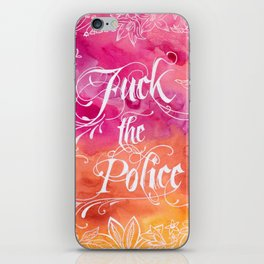 F*** The Police #BlackLivesMatter Anti-Police Brutality Calligraphy on Watercolor Illustration iPhone Skin