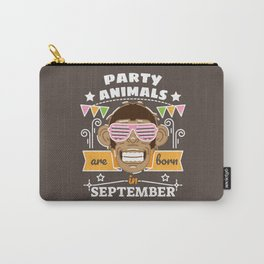 Party Animals are Born in September Carry-All Pouch