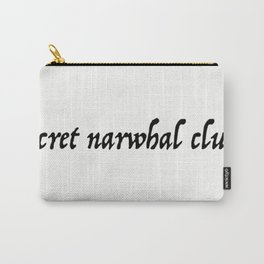 secret narwhal club Carry-All Pouch
