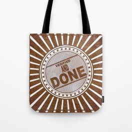 Burlap : Verified and Done Tote Bag