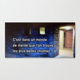 Chiottes Canvas Print