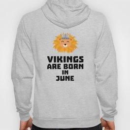 Vikings are born in June T-Shirt Dni2i Hoody
