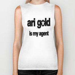 ari gold is my agent Biker Tank