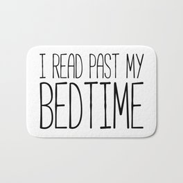 I read past my bedtime - Black and white (inverted) Bath Mat