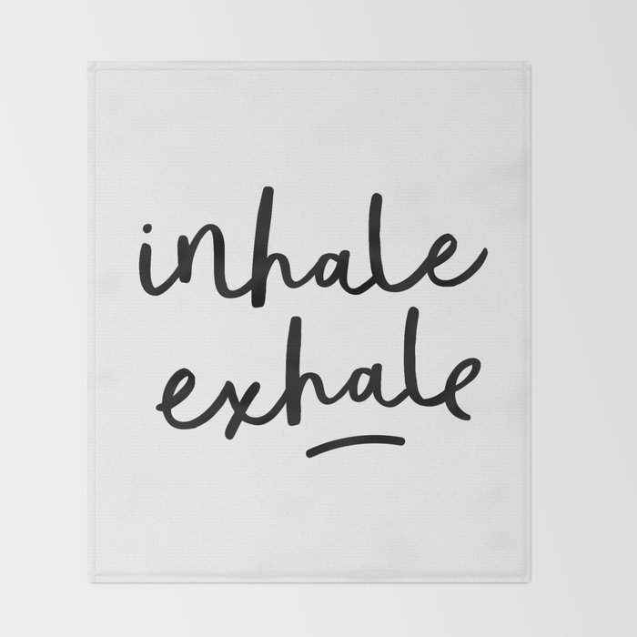 Inhale Exhale black and white contemporary minimalism typography print home wall decor bedroom Throw Blanket