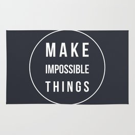 Make Impossible Things Rug