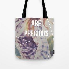 You Are Precious Tote Bag