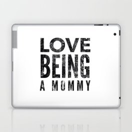 Love Being a Mommy in Black Watercolor Laptop & iPad Skin