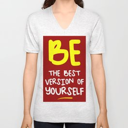 Be the best version of yourself, red, yellow Unisex V-Neck