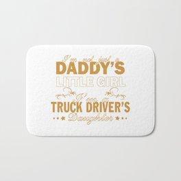 I'm a Truck Driver's Daughter Bath Mat