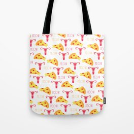 Pizza n' Pussy Tote Bag