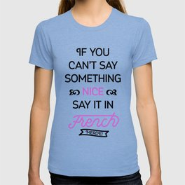 Say It in French T-shirt