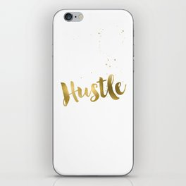 Hustle Gold Motivational Inspirational Quote, Faux Gold Foil iPhone Skin