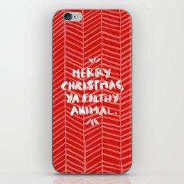 Merry Christmas, Ya Filthy Animal – Red iPhone Skin