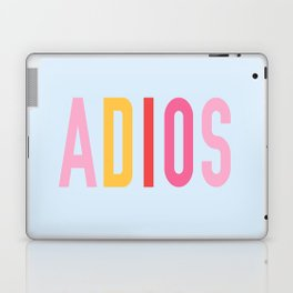 Adios Laptop & iPad Skin