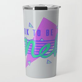 It's OK To Be Meh Travel Mug