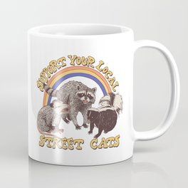 Support Your Local Street Cats Coffee Mug