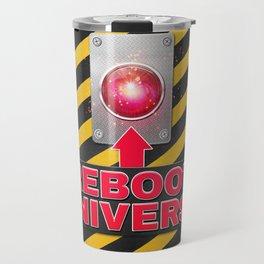 Reboot Universe Button Travel Mug