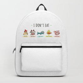 I DON'T EAT ANIMALS Backpack