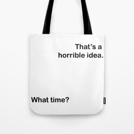 What time? Tote Bag
