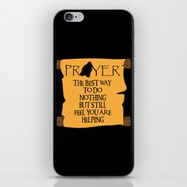 The Best Way To Do Nothing iPhone Skin