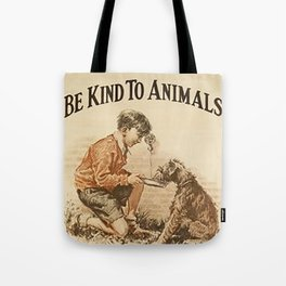 Be Kind To Animals 3 Tote Bag