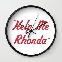 """Help Me Rhonda"" Wall Clock"