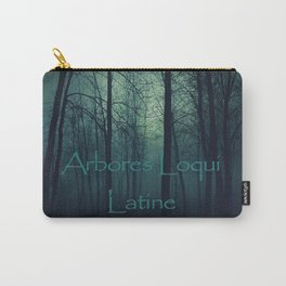 Arbores loqui latine Carry-All Pouch