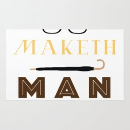 Manners Maketh Man Rug