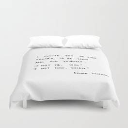 if not me, who? if not now, when? Duvet Cover