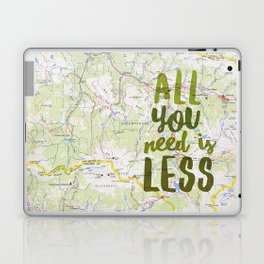 All You Need is Less Laptop & iPad Skin