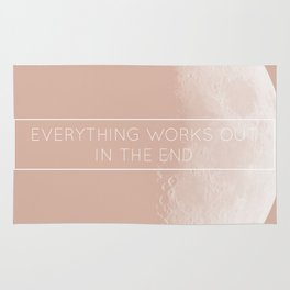"Rose Moon ""Everything works out in the end"" Rug"