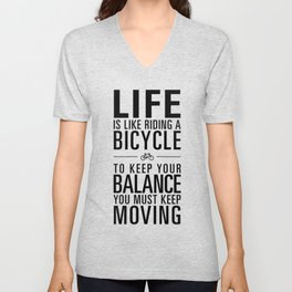 Life is like riding a bicycle. White Background. Unisex V-Neck