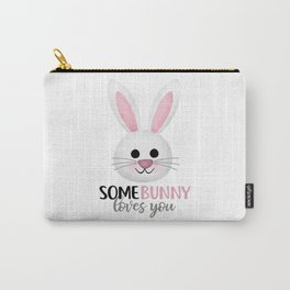 SomeBunny Loves You Carry-All Pouch