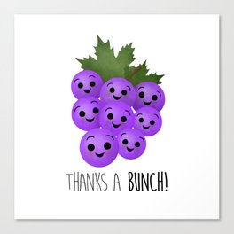 Thanks A Bunch | Grapes Canvas Print