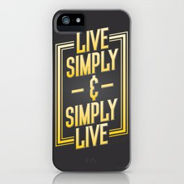 Live Simply & Simply Live iPhone Case