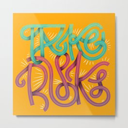 Take Risks Metal Print
