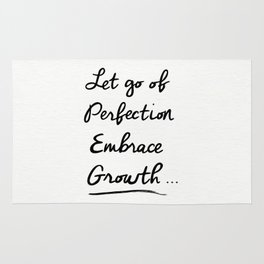 Let go of Perfection, Embrace growth Rug