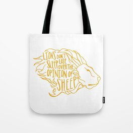 Lions don't lose sleep Tote Bag