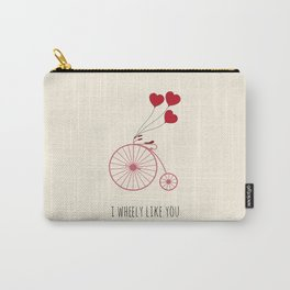 I WHEELY LIKE YOU Carry-All Pouch