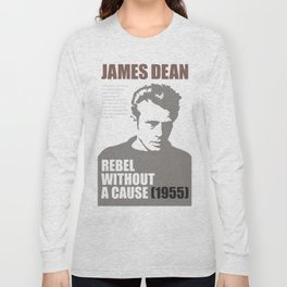 James Dean - Rebel Without A Cause Long Sleeve T-shirt