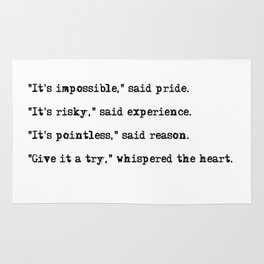 Give it a try, whispered the heart Rug