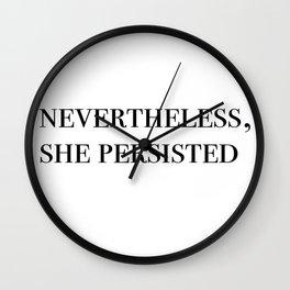 nevertheless she persisted II Wall Clock