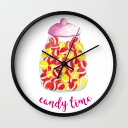 Eat more candy and be sweet Wall Clock