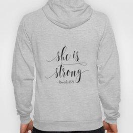 SHE IS STRONG, Proverbs 31 : 25,Nursery Girls,Gift For Her,Women Gift,Feminism Gift,Bedroom Decor Hoody