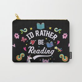 I'd Rather Be Reading Carry-All Pouch