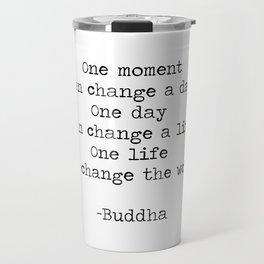 Make the moments count Travel Mug