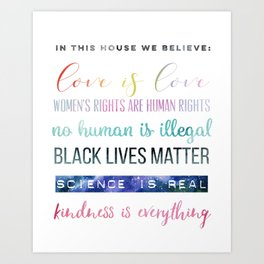 In This House We Believe... Resistance Art, Political Art Art Print