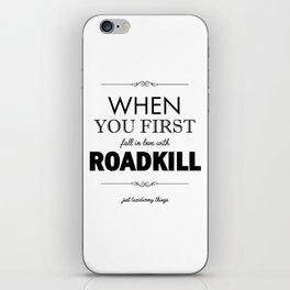 Just Taxidermy Things: Roadkill iPhone Skin