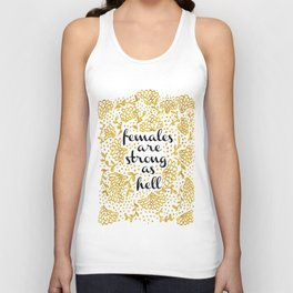 Females Are Strong As Hell Unisex Tank Top